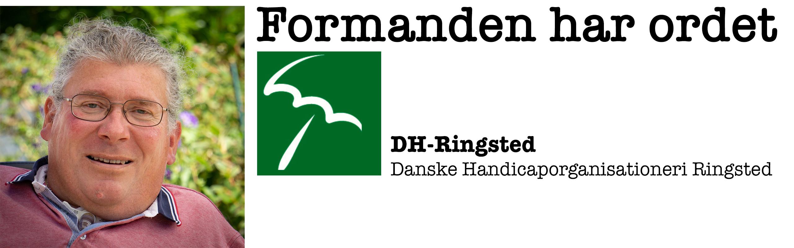 Formanden har ordet - DH-Ringsted Danske Handicaporganisationer i Ringsted